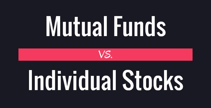 Mutual Funds vs. Individual Stocks
